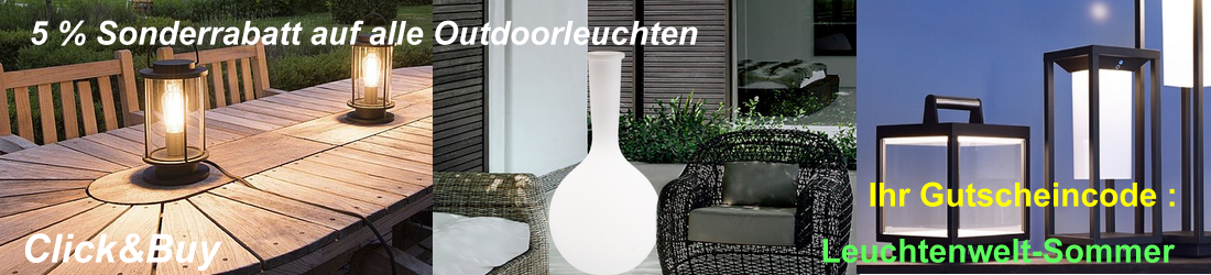 Sommeraktion Outdoorleuchten